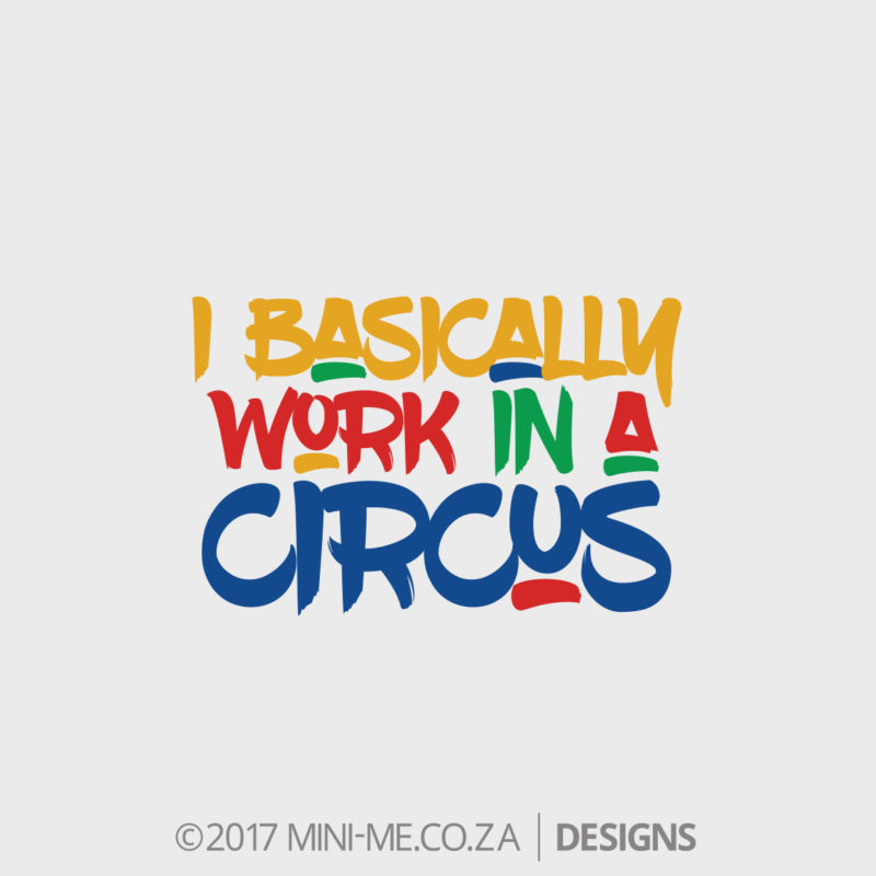 Clown - I Basically Work In A Circus